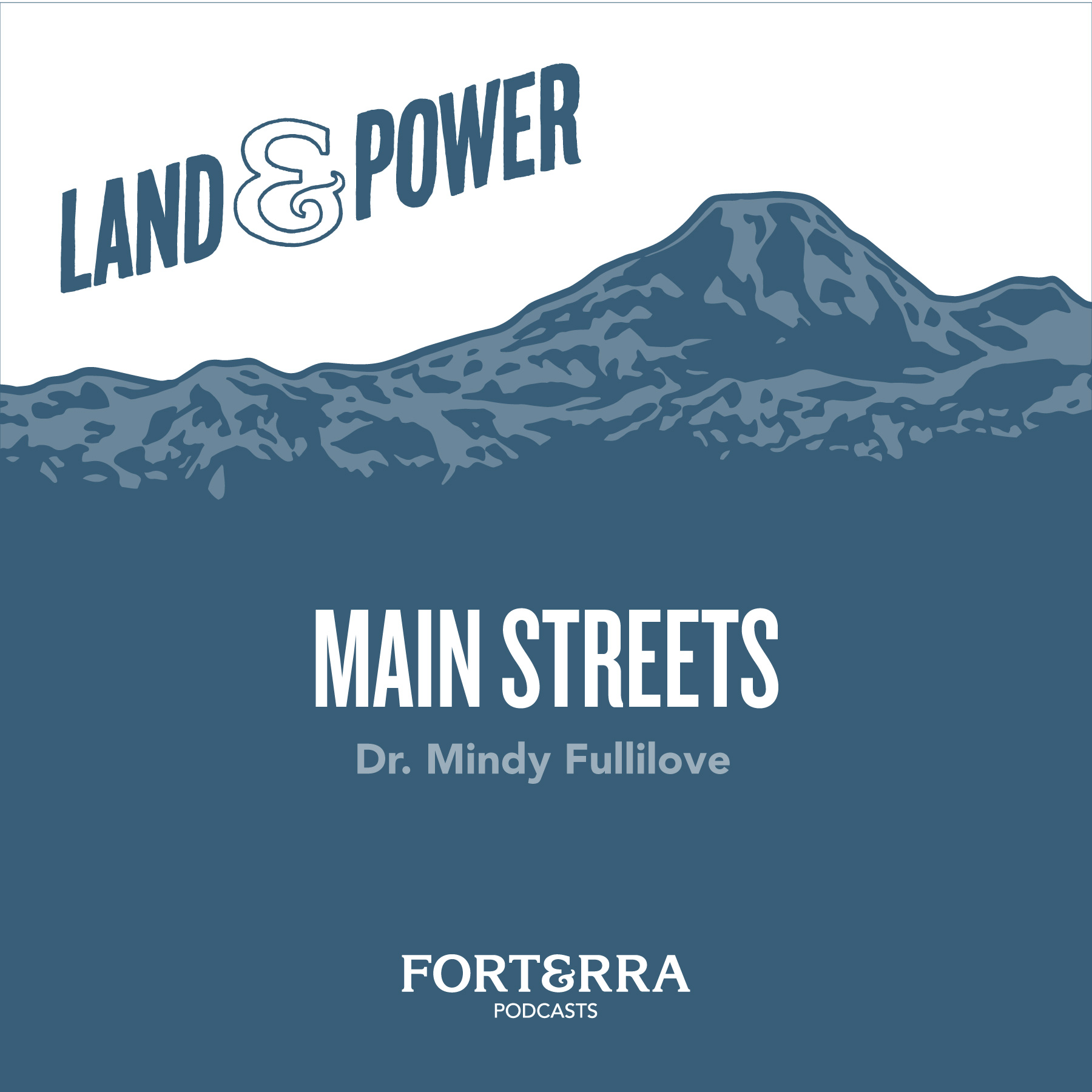 Land & Power: Main streets with Dr. Mindy Fullilove